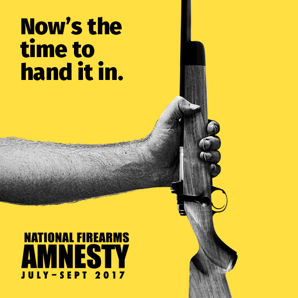 National Firearms Amnesty officially commenced 1 July